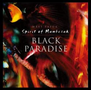 Black Paradise: Spirit of Mambesak